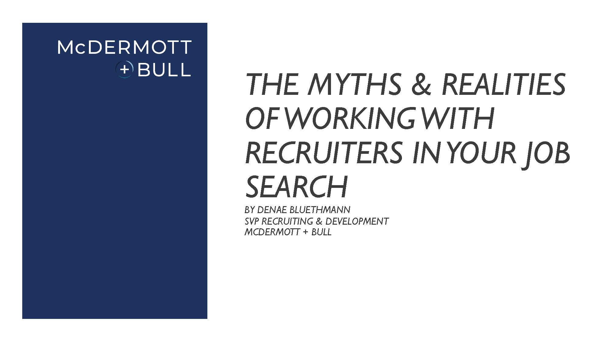 The Myths + Realities of Working With Recruiters in Your Job Search