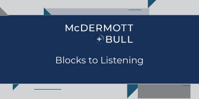 M+B Webcast Series: Blocks to Listening