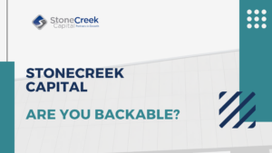 StoneCreek Capital Are You Backable?